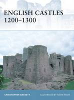 Cover for English Castles 1200-1300 by Christopher Gravett