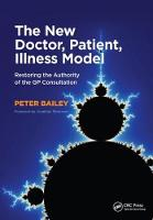 Cover for The New Doctor, Patient, Illness Model  by Peter Bailey
