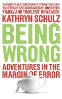 Cover for Being Wrong  by Kathryn Schulz