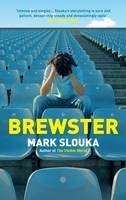 Cover for Brewster by Mark Slouka