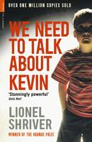 Cover for We Need To Talk About Kevin by Lionel Shriver, Kate Mosse