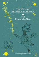 Cover for The Diary of Archie the Alpaca by Kevin MacNeil