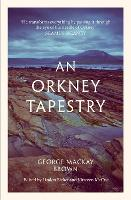 Cover for An Orkney Tapestry by George Mackay Brown