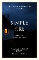 Cover for Simple Fire  by George Mackay Brown