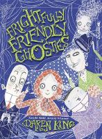 Cover for Frightfully Friendly Ghosties: Frightfully Friendly Ghosties by Daren King