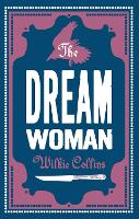 Cover for The Dream Woman by Wilkie Collins