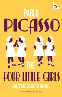 Cover for The Four Little Girls and Desire Caught by the Tail by Pablo Picasso