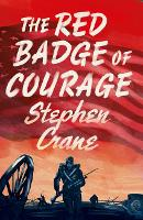 Cover for The Red Badge of Courage by Stephen Crane