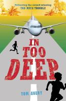 Cover for In Too Deep by Tom Avery