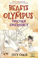 Cover for Beasts of Olympus 8: Unicorn Emergency by Lucy Coats