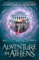 Cover for Time Travel Diaries: Adventure in Athens by Caroline Lawrence