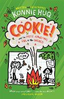 Cover for Cookie! (Book 2): Cookie and the Most Annoying Girl in the World by Konnie Huq