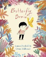 Cover for Butterfly Brain by Laura Dockrill