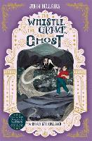 Cover for The Whistle, the Grave and the Ghost - The House With a Clock in Its Walls 10 by John Bellairs