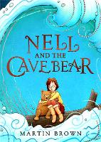 Cover for Nell and the Cave Bear by Martin Brown
