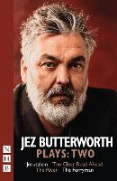 Cover for Jez Butterworth Plays:Two  by Jez Butterworth
