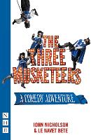 Cover for The Three Musketeers  by John Nicholson