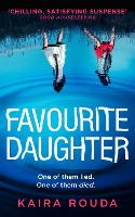 Cover for Favourite Daughter by Kaira Rouda