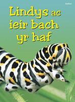 Cover for Cyfres Dechrau Da: Lindys ac Ieir Bach yr Haf by Stephanie Turnbull