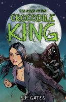 Cover for The Curse of the Crocodile King by Susan Gates