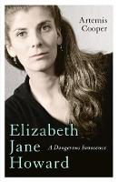 Cover for Elizabeth Jane Howard  by Artemis Cooper