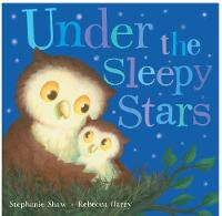 Cover for Under the Sleepy Stars by Stephanie Shaw