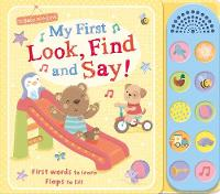 Cover for My First Look, Find and Say! by Sarah Ward