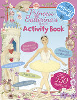Cover for Princess Ballerina's Activity Book by Libby Hamilton