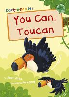 Cover for You Can, Toucan (Green Early Reader) by Jenny Jinks