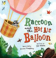 Cover for Raccoon and the Hot Air Balloon by Jill Atkins