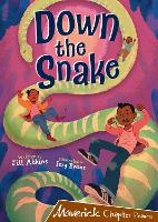 Cover for Down the Snake (Brown Chapter Reader) by Jill Atkins