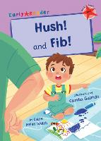 Cover for Hush! and Fib! (Red Early Reader) by Clare Helen Welsh