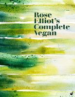 Cover for Rose Elliot's Complete Vegan by Rose Elliot
