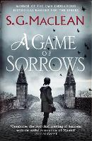 Cover for A Game of Sorrows  by S. G. MacLean
