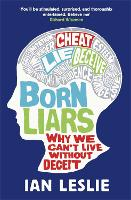 Cover for Born Liars  by Ian Leslie