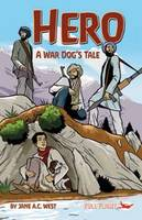 Cover for Hero: A War Dog's Tale by Jane A. C. West