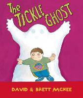 Cover for The Tickle Ghost by Brett McKee, David McKee