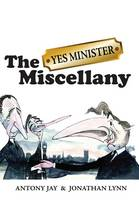 Cover for 'Yes Minister' Miscellany by Jonathan Lynn