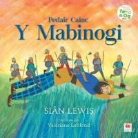 Cover for Pedair Cainc y Mabinogi by Sian Lewis