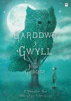 Cover for Garddwr y Gwyll / Night Gardener, The by Terry Fan, Eric Fan