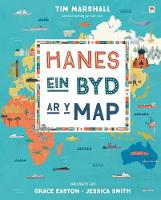 Cover for Hanes ein Byd ar y Map by Tim Marshall