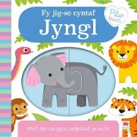 Cover for Cyfres Pitw Bach: Fy Jig-So Cyntaf Jyngl by Igloo Books