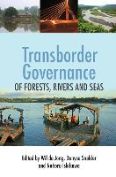 Cover for Transborder Governance of Forests, Rivers and Seas by Wil de Jong