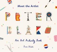 Cover for Meet the Artist: Peter Blake by Rose Blake