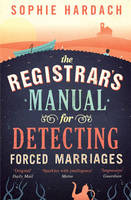 Cover for The Registrar's Manual for Detecting Forced Marriages by Sophie Hardach