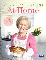 Cover for Mary Berry at Home by Mary Berry, Lucy Young