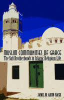 Cover for Muslim Communities of Grace  by Jamil M. Abun-Nasr