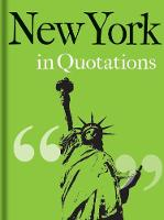 Cover for New York in Quotations by Jaqueline Mitchell