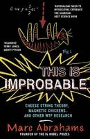 Cover for This is Improbable  by Marc Abrahams