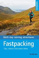 Cover for Fastpacking Multi-day running adventures: tips, stories and route ideas by Lily Dyu